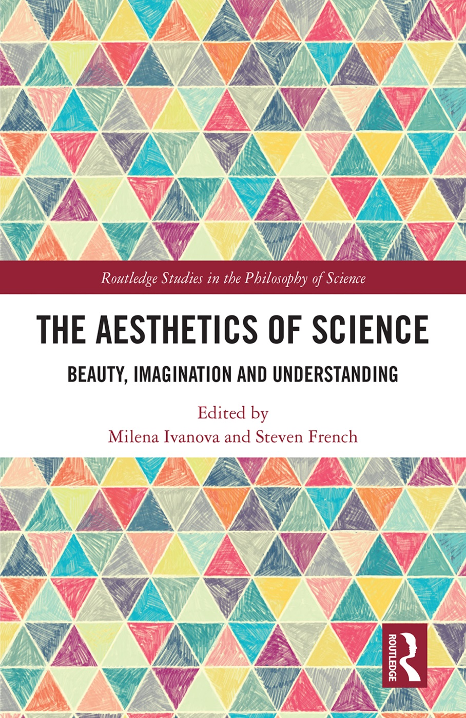 The Aesthetics of Science: Beauty, Imagination and Understanding
