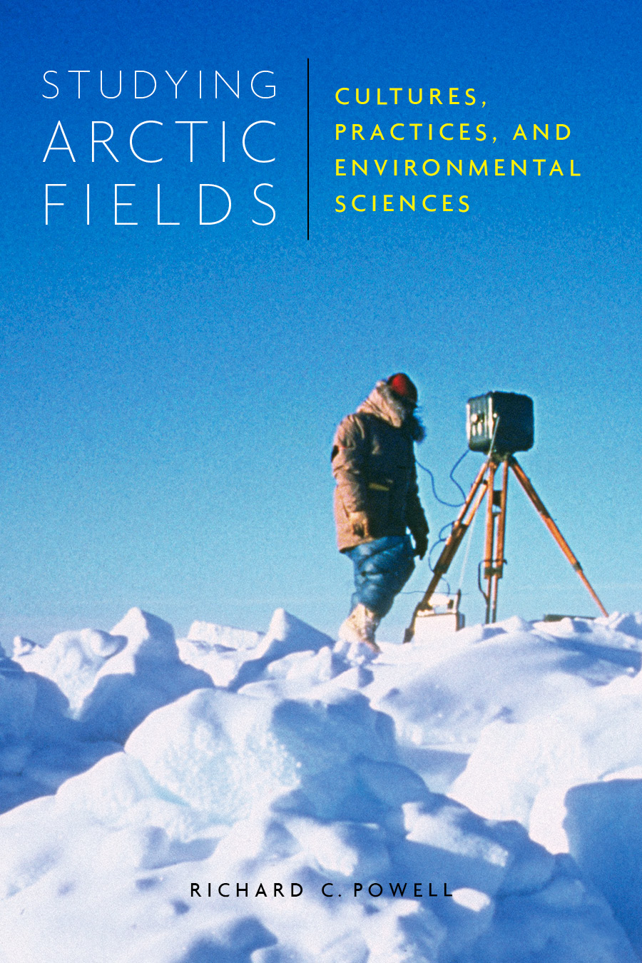 Studying Arctic Fields by Richard Powell, Fellow, Fitzwilliam College, Cambridge
